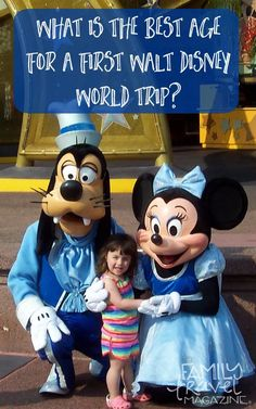What is the best age for a first Walt Disney World trip with kids? We review the various ages - from infants and toddlers through tweens.