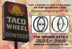 Enter our Taco'd Wheel Contest for your chance to win a new handbuilt wheelset of our Bueller's or Julian's! http://www.facebook.com/EighthInch