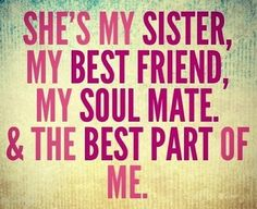 Sensational Quotes about Sisters