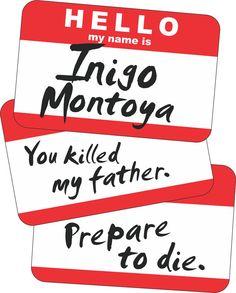 Hello My Name Is Inigo Montoya Parody Tshirt