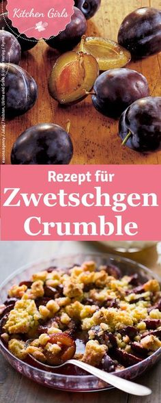 Pflaumen-Crumble Plum crumble is quick to prepare and a real treat. We reveal … Tart Recipes, Fruit Recipes, Baking Recipes, Dessert Recipes, Plum Crumble, Happy Foods, Eat Dessert First, Vegan Dishes, Delicious Desserts