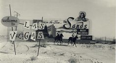 Vintage Las Vegas: The Sands Casino billboard in the desert along I-15 with cowboys on horseback. Headliners were Ricky Ricardo and Jerry Lewis.