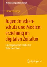 Jugendmedienschutz und Medienerziehung Medienkompetenz Medien Medienpädagogik
