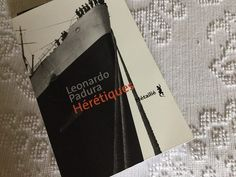 Hérétiques de Leonardo Padura (photo: Muriel Platon-Baillade) #VendrediLecture