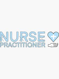 """nurse practitioner in pastel blue"" Sticker by acatalepsys | Redbubble Care Jobs, Nursing Jobs, Job Title, Nurse Practitioner, Pastel Blue, Stickers, Decals"