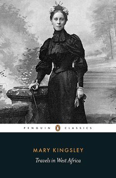 Lyssa humana: First Lines: Mary Kingsley - Travels in West Afric...