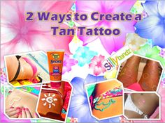 Simple Ways to Create  a Sun Tan Tattoo