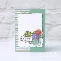 Happy Friday, Stampin Up, Cactus, Happy Birthday, Jun, Card Ideas, Succulents, How To Make, Inspiration