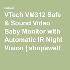 VTech VM312 Safe & Sound Video Baby Monitor with Automatic IR Night Vision | shopswell
