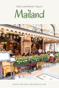 Mailand, die Modemetropole. Hier findest Du Tipps für einen schönen Tag.