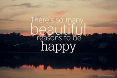 Quotes about Happiness : Believe in the beauty of your dreams