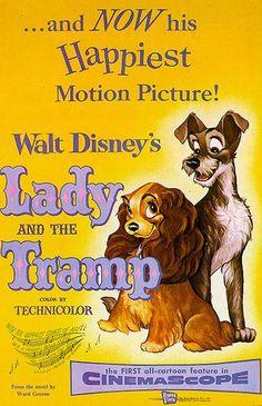 Favorite movie of all time. Had a dog as a child named Lady. As an adult, I named my second dog Lady. Miss them both...RIP my girls.