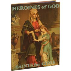 Heroines of God - #Saints for Girls-Available at Leaflet Missal