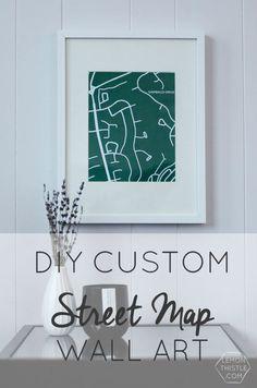 DIY Custom Street Map Wall Art (Step by step!)