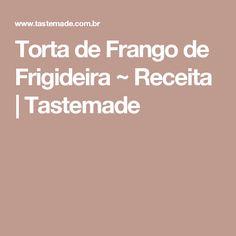 Torta de Frango de Frigideira ~ Receita | Tastemade Carne, Oreo, Bacon, Cheesecake, Food And Drink, Low Carb, Cooking Recipes, Cupcakes, Cheese