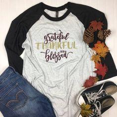 "RealChicksRule™ ""Thankful Grateful and Blessed"" Raglan Tee Raglan Baseball Tee, Raglan Tee, Fall Shirts, Mom Shirts, Funny Shirts, Thankful And Blessed, Grateful, Blessed Shirt, Graphic Sweatshirt"