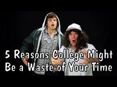 Messy Mondays: Five Reasons College Might Be a Waste of Your Time