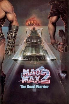 Mad Max 2: The Road Warrior  Full Movie. Click Image To Watch Mad Max 2: The Road Warrior 1981