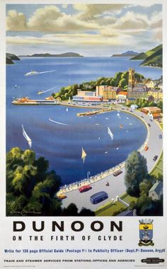 Dunoon, Argyll on the Firth of Clyde, Scotland.  Scottish Railway Travel Poster 1960 s