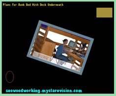 Plans For Bunk Bed With Desk Underneath 075042 - Woodworking Plans and Projects!