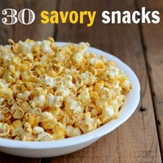These 30 savory snack recipes have no added sugar. Many of us eat too much sugar, so take the Fed Up challenge and cut out sugar for 10 days.