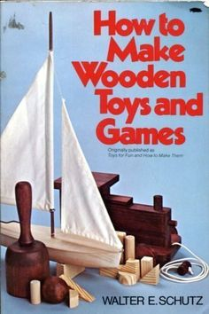 How to Make Wooden Toys and Games - http://books.diysupplies.org/crafts-hobbies/toys-models/how-to-make-wooden-toys-and-games/