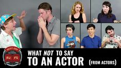 """Directors, take note! We asked some of our favorite talented friends """"What should you never say to an actor?"""" Not only did they all have amazing stories, but..."""