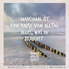 Manchmal ist eine Pause vom Alltag alles, was du brauchst. | Mee(h)r vom Meer >>