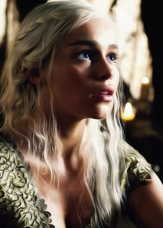 Daenerys is so beautiful, perfect body and traits and my dream hair, with dark eyebrows...