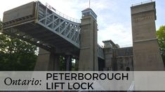 Ontario • Canada: Peterborough Lift Lock Peterborough Ontario, Boat Lift, Family Travel, Places To See, Paths, Travel Inspiration, Canada, Videos, Building