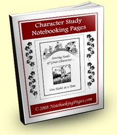 FREE Character Study Notebooking Pages and Sowing Seeds Of Character Cards