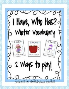 I Have, Who Has? Winter Vocabulary Freebie - Pinned by @PediaStaff – Please Visit  ht.ly/63sNt for all our pediatric therapy pins