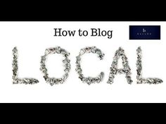 How to Write a Local Blog Post Marketing, Writing, Blog, Blogging, Composition, Writing Process