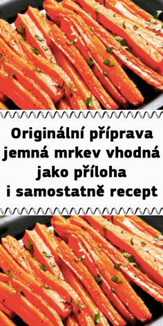 Originální příprava jemná mrkev vhodná jako příloha i samostatně recept Carrots, Cheesecake, Food And Drink, Vegetables, Recipes, Carrot, Cheese Cakes, Vegetable Recipes, Veggie Food