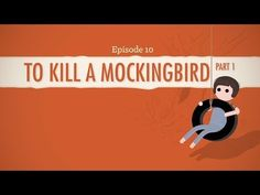 ▶ To Kill a Mockingbird, Part I - Crash Course John Green breaks down To Kill a Mockingbird.