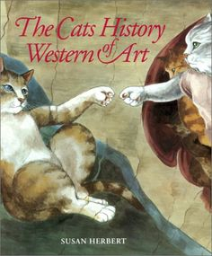 The Cats History of Western Art (Susan Herbert) | Used Books from Thrift Books