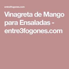 Vinagreta de Mango para Ensaladas - entre3fogones.com