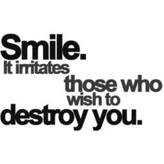 images of smiley quotes of amazing always smile it irritates those who wish to wallpaper