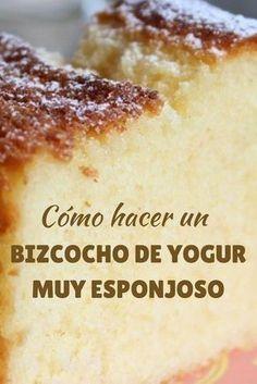 Te enseñamos cómo hacer un bizcocho de yogur esponjosola receta del vasito de yogur, siempre queda buenísimo. Food Cakes, Cupcake Cakes, Cupcakes, Sweet Recipes, Cake Recipes, Dessert Recipes, Desserts, Yogurt Cake, Pan Dulce