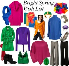 "Close to my winter with a little spring blend... but not quite. Some romantic and classic going on here that is appealing ....""Bright Spring Wish List"" by mpsakatrixie on Polyvore"