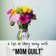 Doing Away with Mom Guilt #howdoesshe #inspiration #parenting howdoesshe.com