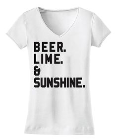 Another great find on #zulily! Parking Clothing White 'Beer. Lime. & Sunshine.' V-Neck Tee by Parking Clothing #zulilyfinds
