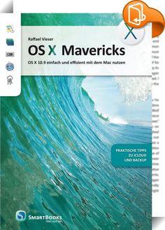 OS X Mavericks    ::  Mit diesem Buch setzen Sie die Neuerungen von OS X Mavericks effizient ein: Noch einfacher als bisher kann man Bilder, Texte und alle anderen Dateiarten synchronisieren, klassifizieren und finden. Schrittweise erfahren Sie, wie Sie Musik, Mails und mehr auf Ihrem Mac und auf Ihrem iPhone oder iPad organisieren.  Die erfolgreiche Einsteigerfibel wurde grundlegend überarbeitet. Die Möglichkeiten von iCloud erklärt ein eigenes Kapitel, und Tipps zum Thema Backup hel...