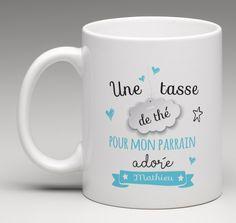 Mug cadeau personnalisé pour le parrain adoré de votre enfant. Pour un amateur de bon thé. Création le monde de bibou