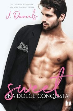 Romance and Fantasy for Cosmopolitan Girls: Segnalazione: SWEET. UNA DOLCE CONQUISTA di J.Dani...