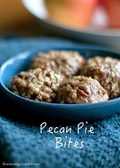 Grain Crazy: Pecan Pie Bites (No gluten, Low Sugar) Only 3 ingredients. Save on the calories without sacrificing the flavor.