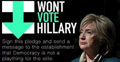 I Won't Vote For Hillary Clinton