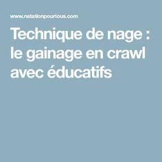 Technique de nage : le gainage en crawl avec éducatifs
