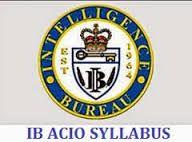 IB ACIO SYLLABUS and Pattern 2015 : Download here IB ACIO SYLLABUS and Pattern 2015 - English,GK and Mathematics Free