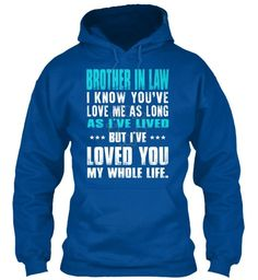 Brother in law - loved you my whole life
